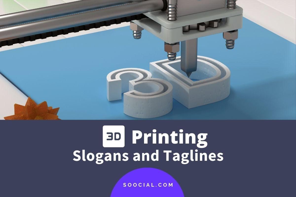 3D Printing Slogans