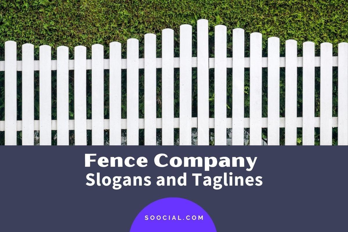 Fence Company Slogans
