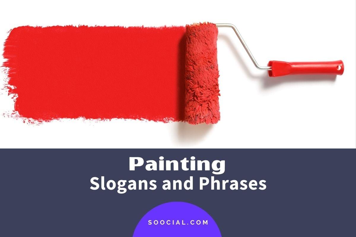 Painting Slogans
