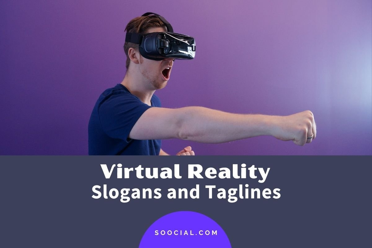 Virtual Reality Slogans and Taglines