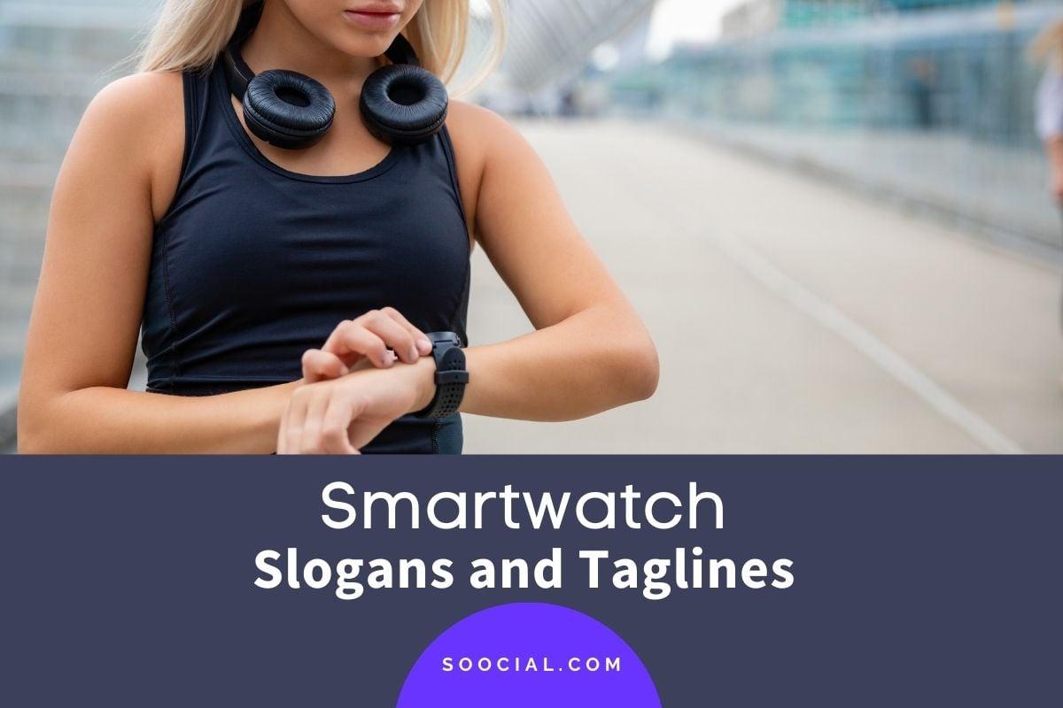 smartwatch Slogans