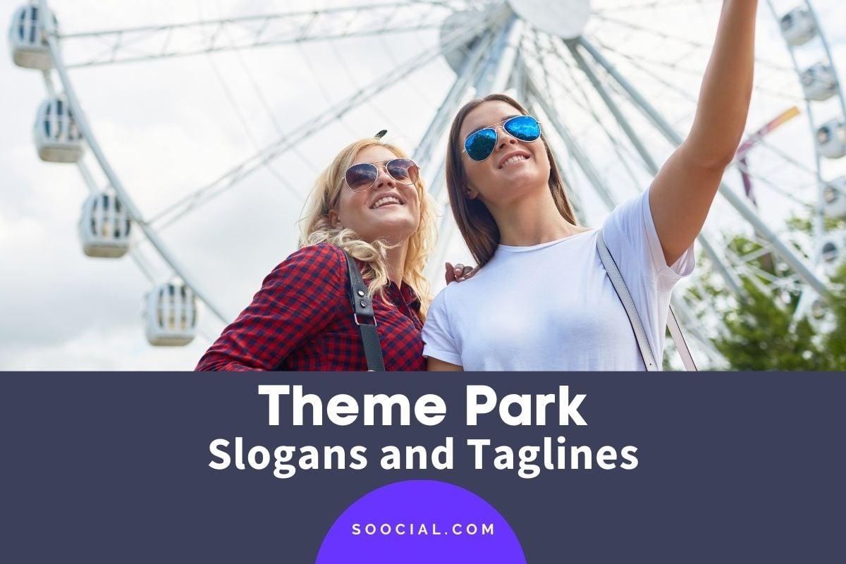 theme park slogans