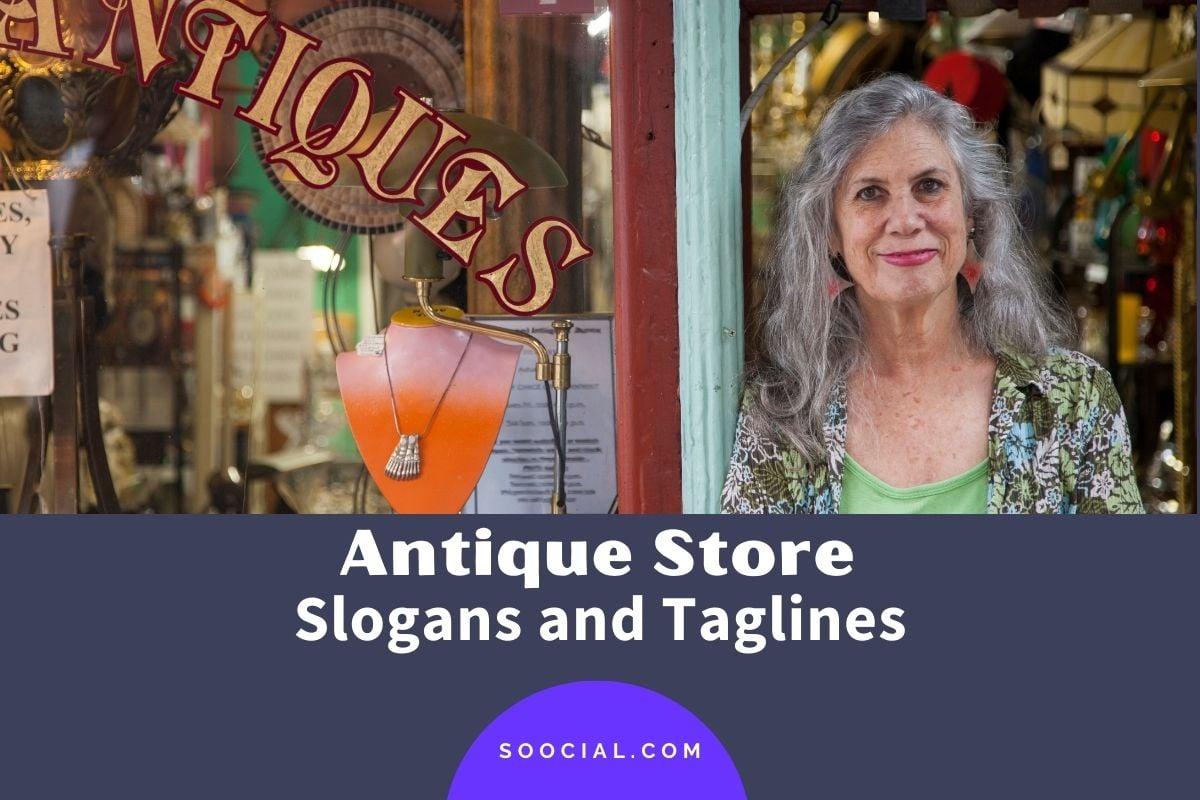 Antique Store Slogans