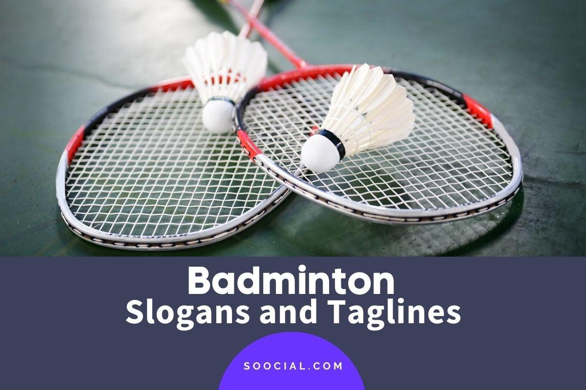 Badminton Slogans