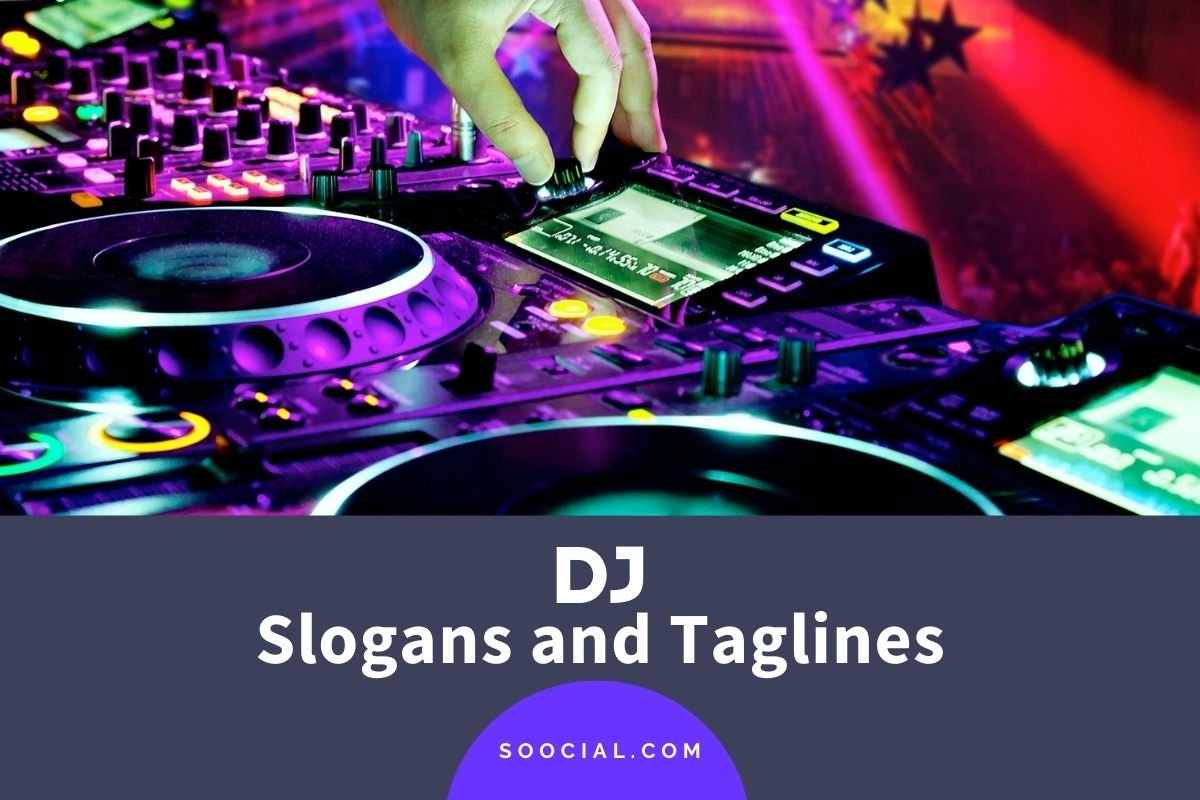 DJ Slogans