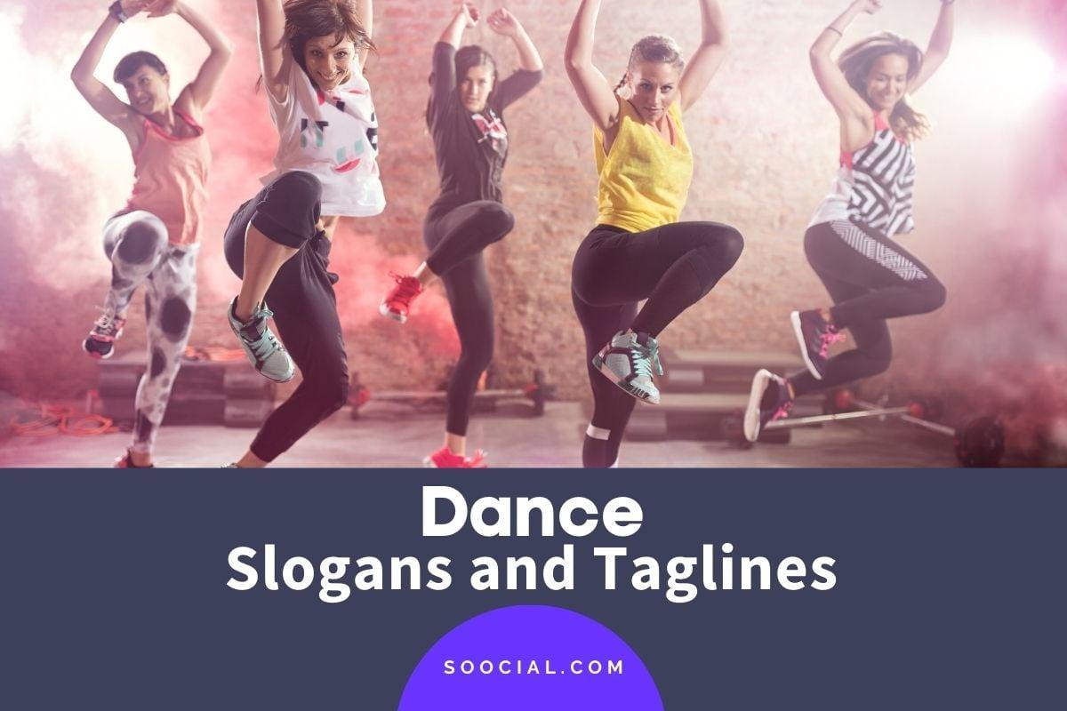 Dance Slogans