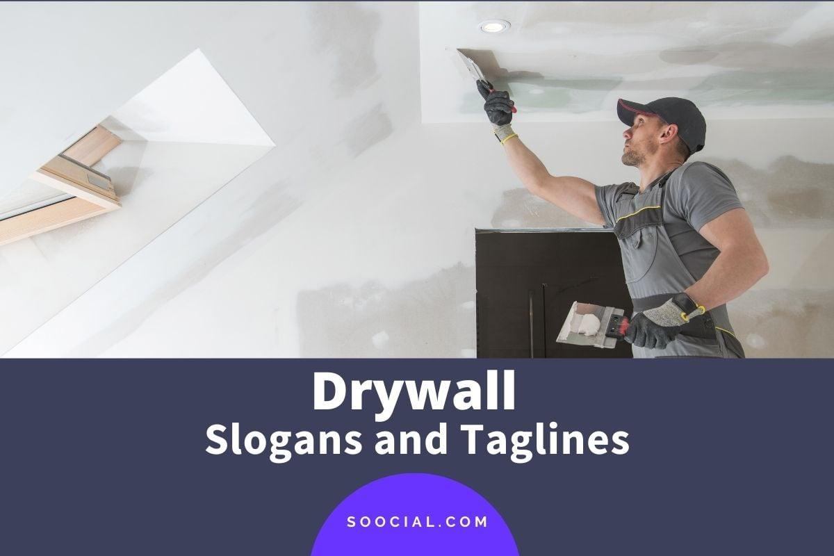 Drywall Slogans