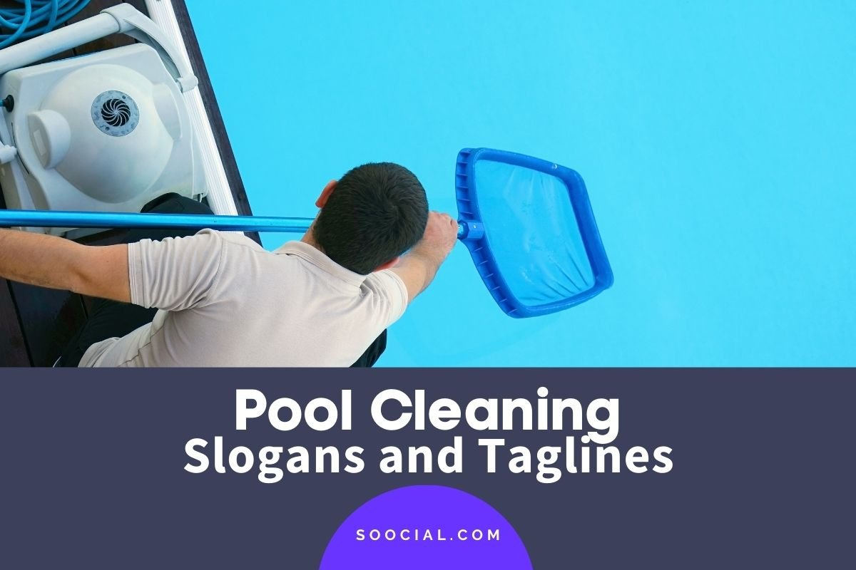 Pool Cleaning Slogans
