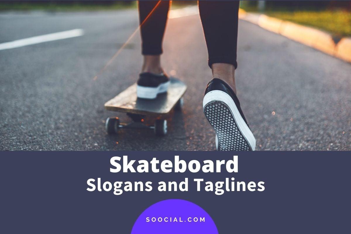 Skateboard Slogans