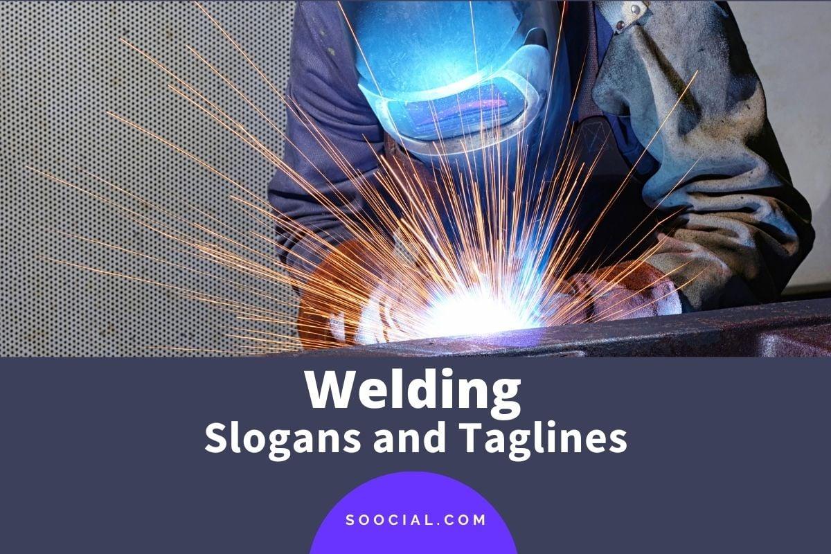 Welding Slogans