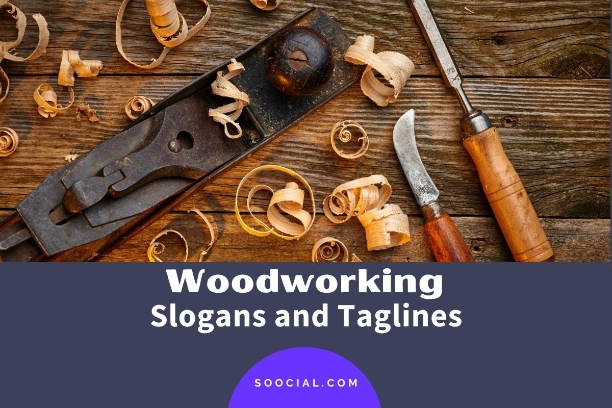 Woodworking Slogans and Taglines