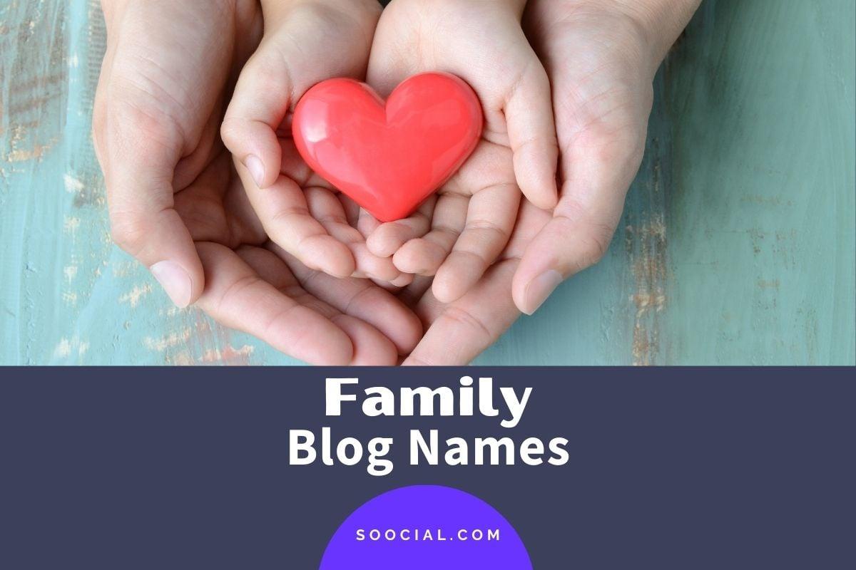 Family Blog Names