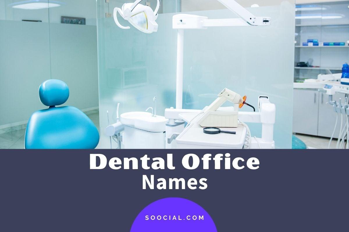 Dental Office Names