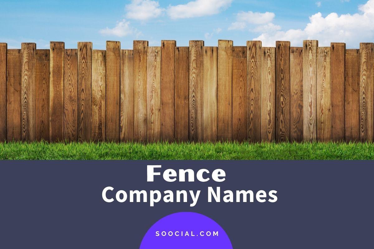 Fence Company Names