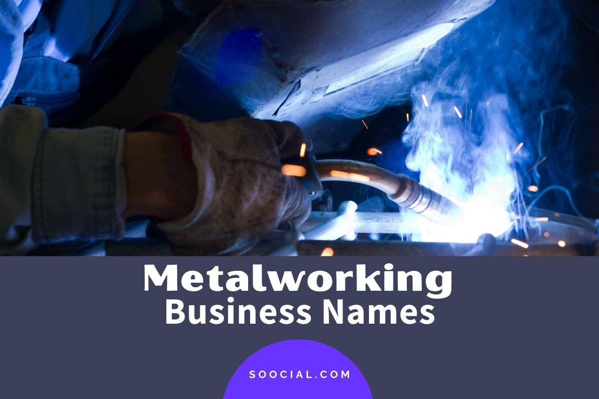Metalworking Business Names