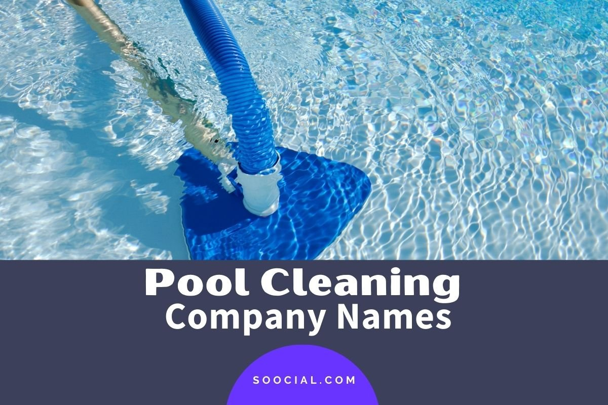 Pool Cleaning Company Names