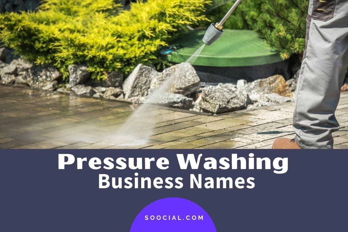 Pressure Washing Business Names