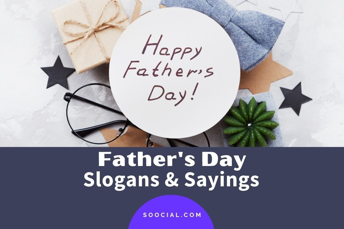 Father's Day Slogans