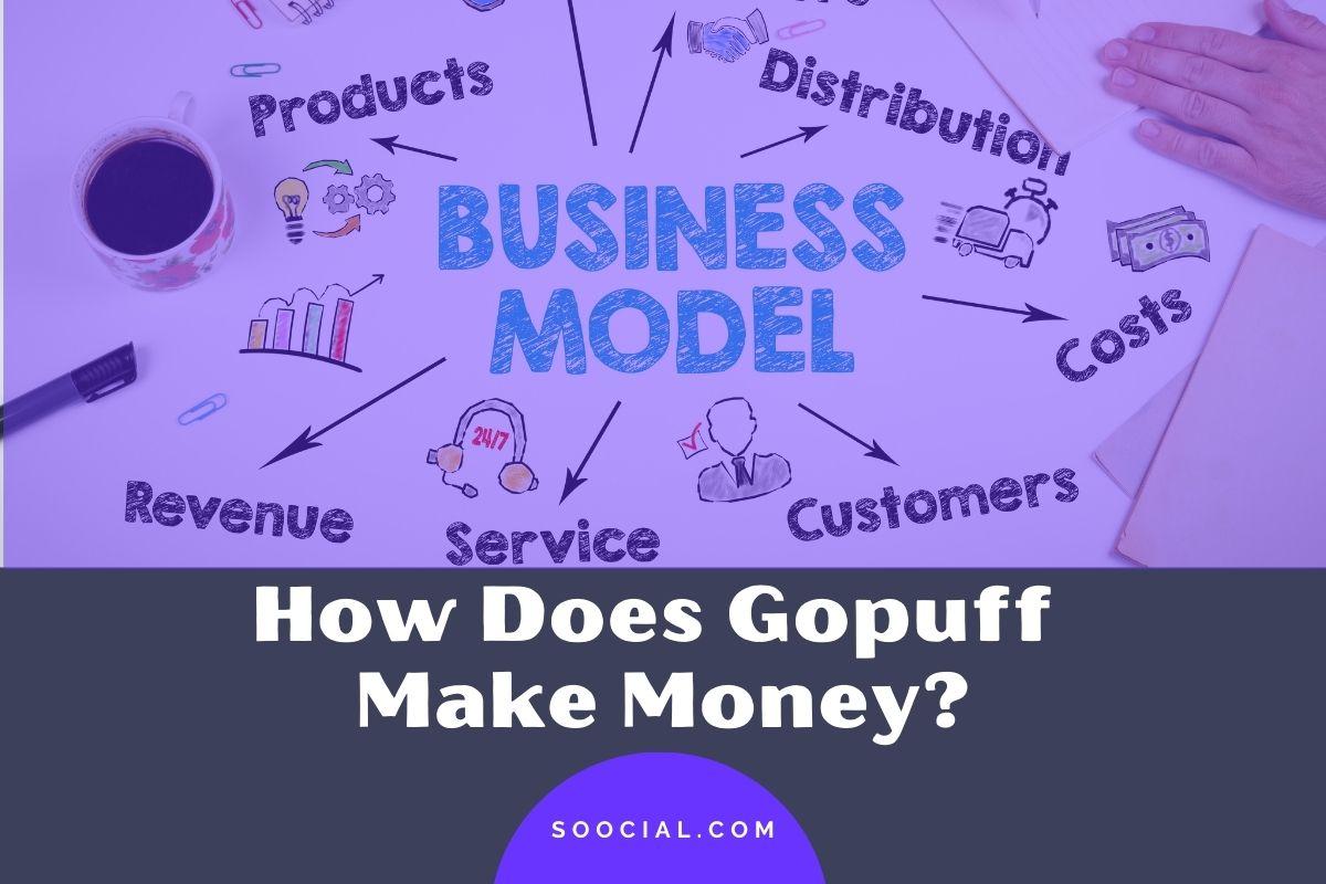 How Does Gopuff Make Money