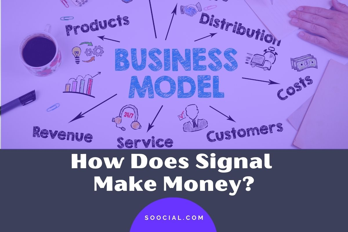 How Does Signal Make Money