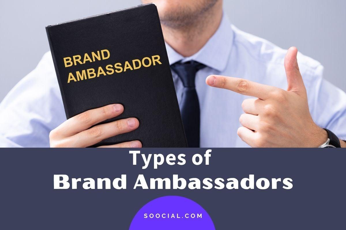 Types of Brand Ambassadors