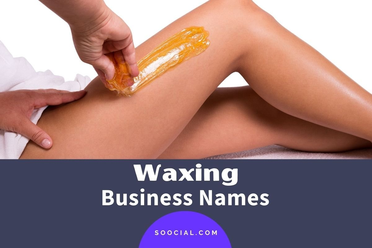 Waxing Business Names