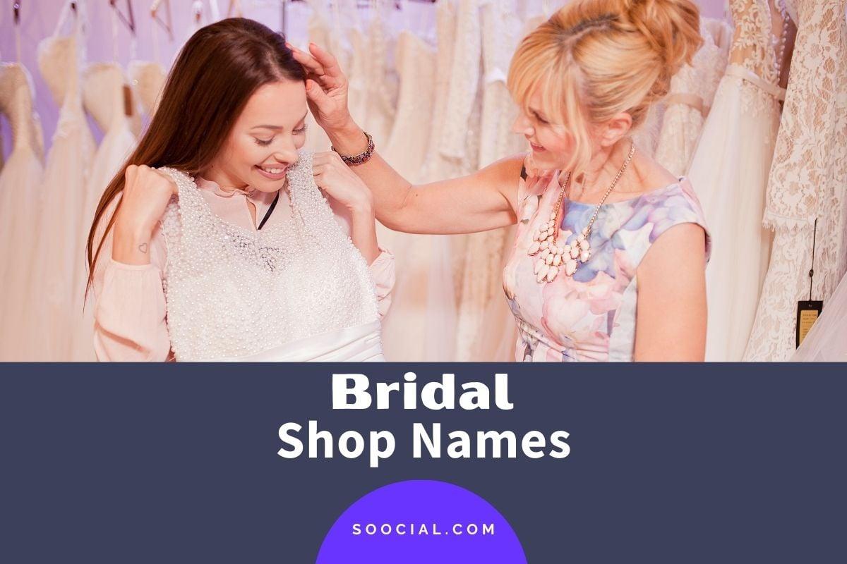 Bridal Shop Names