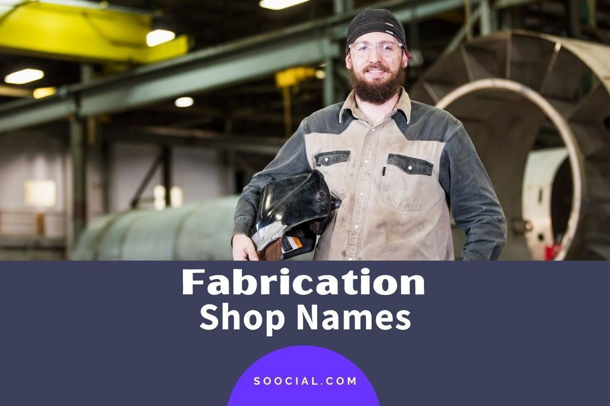 Fabrication Shop Names