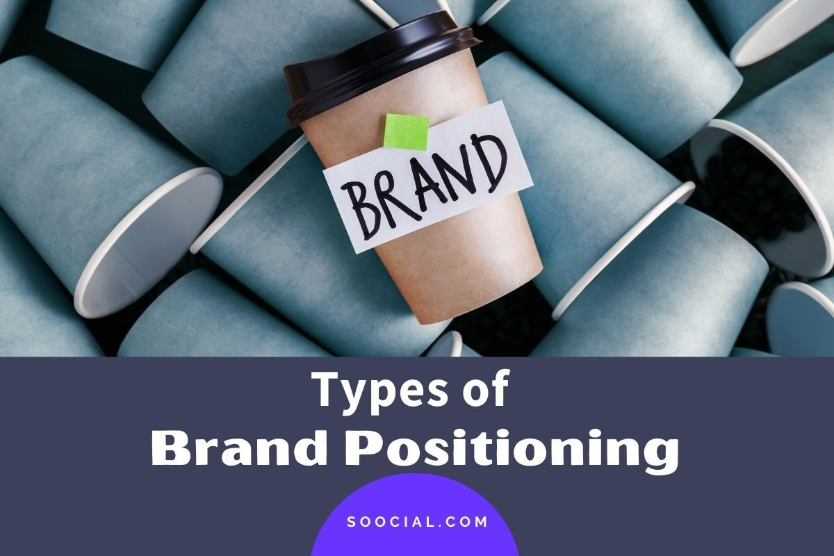 Types of Brand Positioning