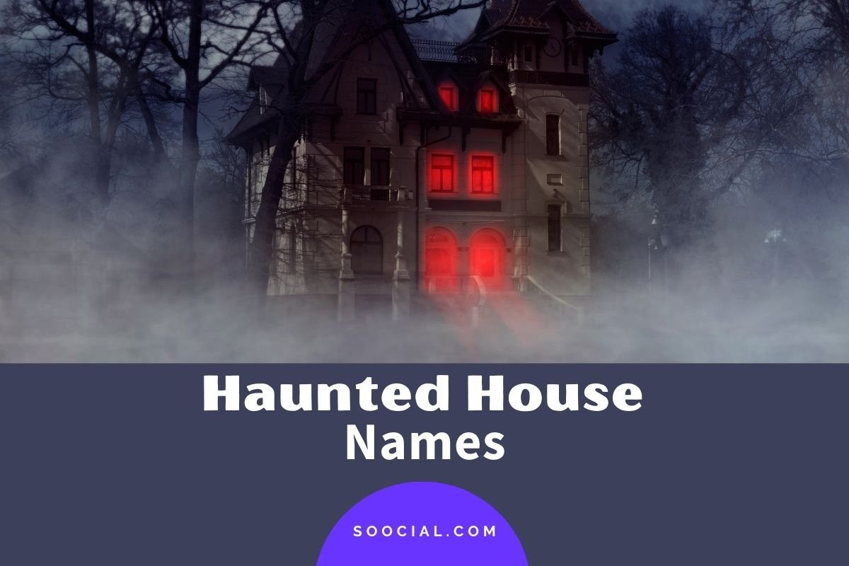 Haunted House Names