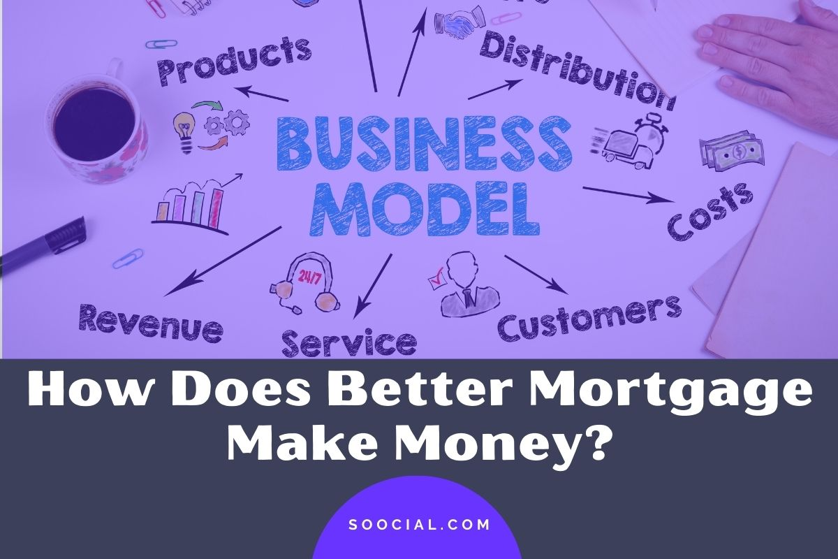 How Does Better Mortgage Make Money