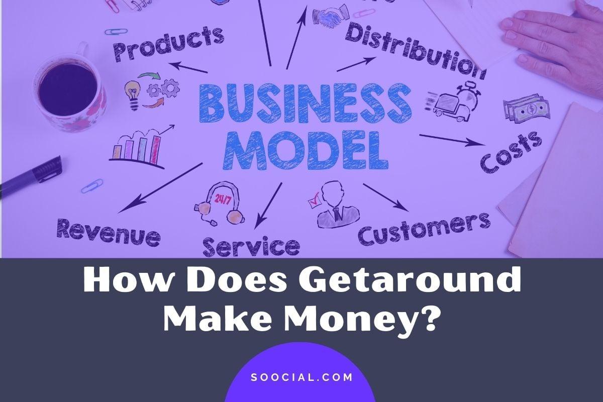 How Does Getaround Make Money