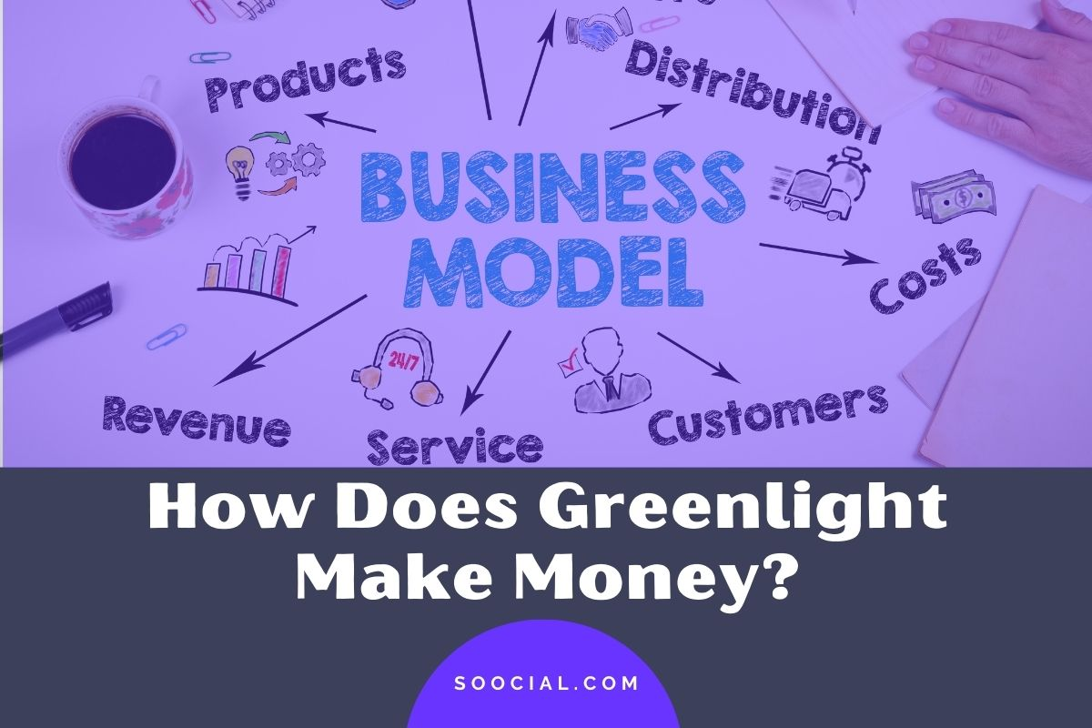 How Does Greenlight Make Money