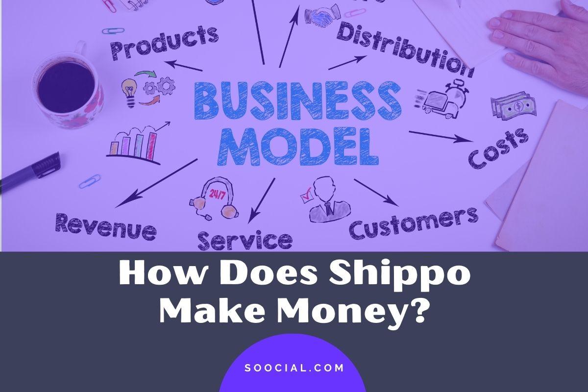 How Does Shippo Make Money
