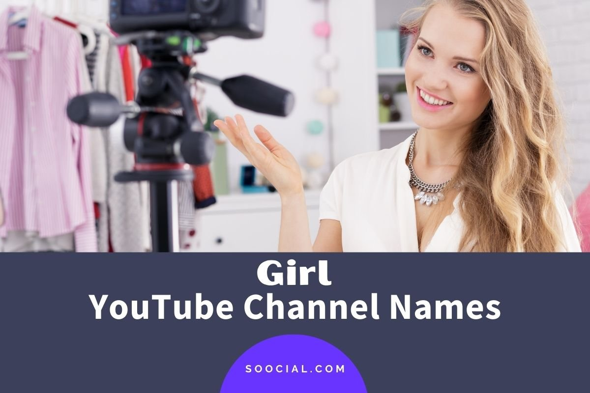 Girl YouTube Channel Names