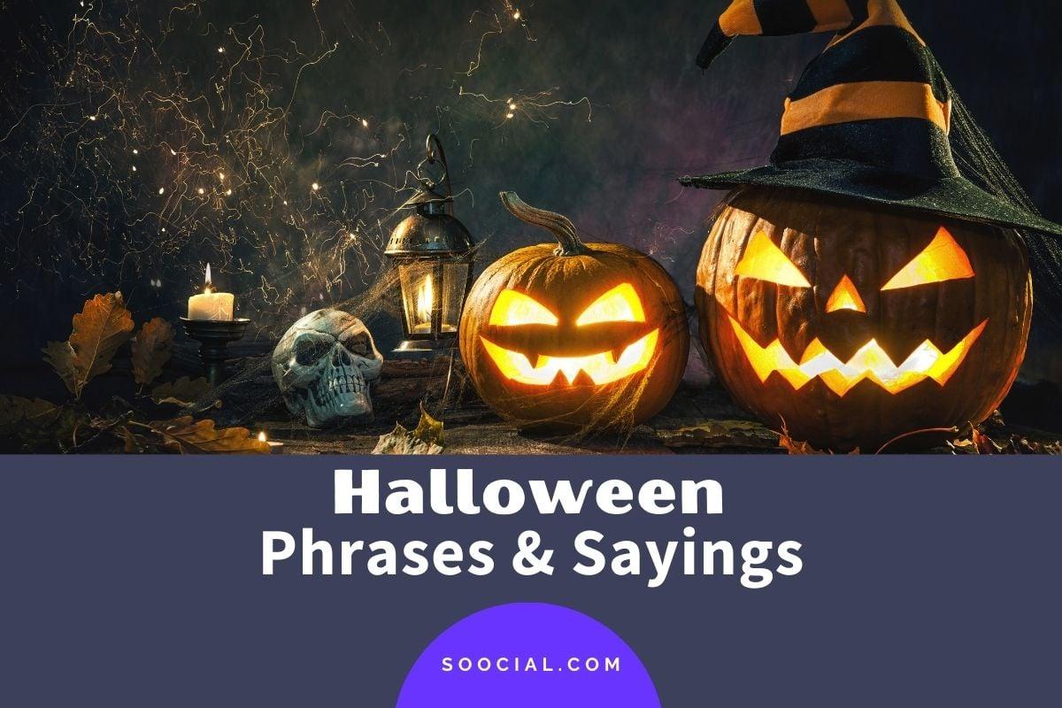 Halloween Phrases and Sayings