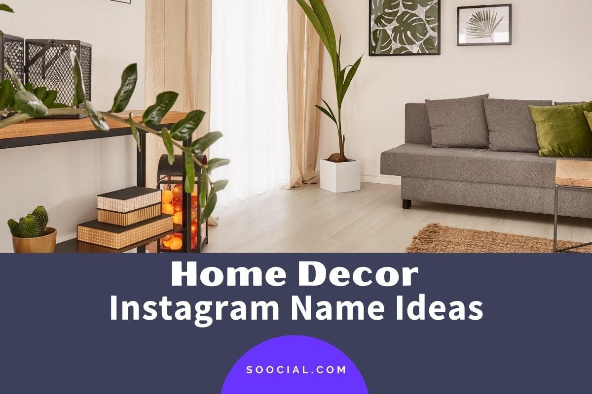Home Decor Instagram Name Ideas