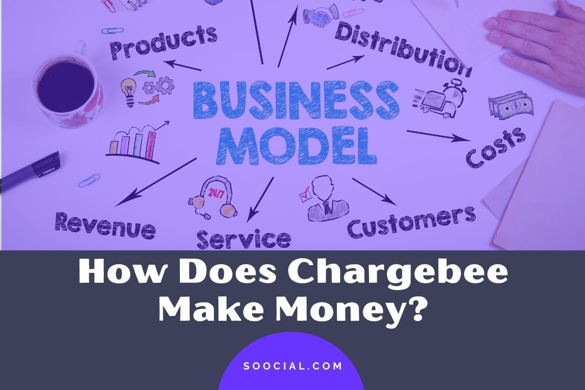 How Does Chargebee Make Money
