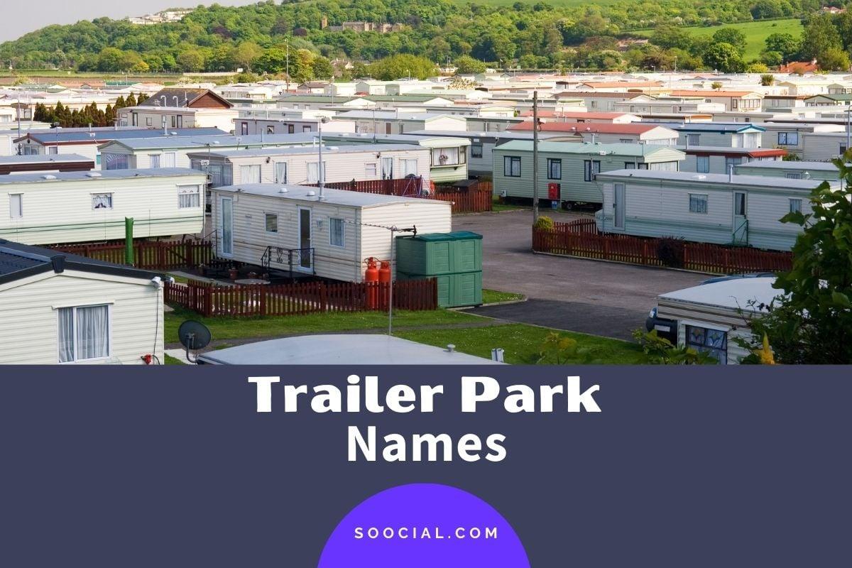 Trailer Park Names